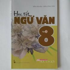 Mua Học Tốt Ngữ Văn Lớp 8 Tập 2