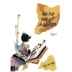 Mua Học Trò Bây Giờ Cô Đơn Lắm - Ngòi Bút Việt - Văn Học