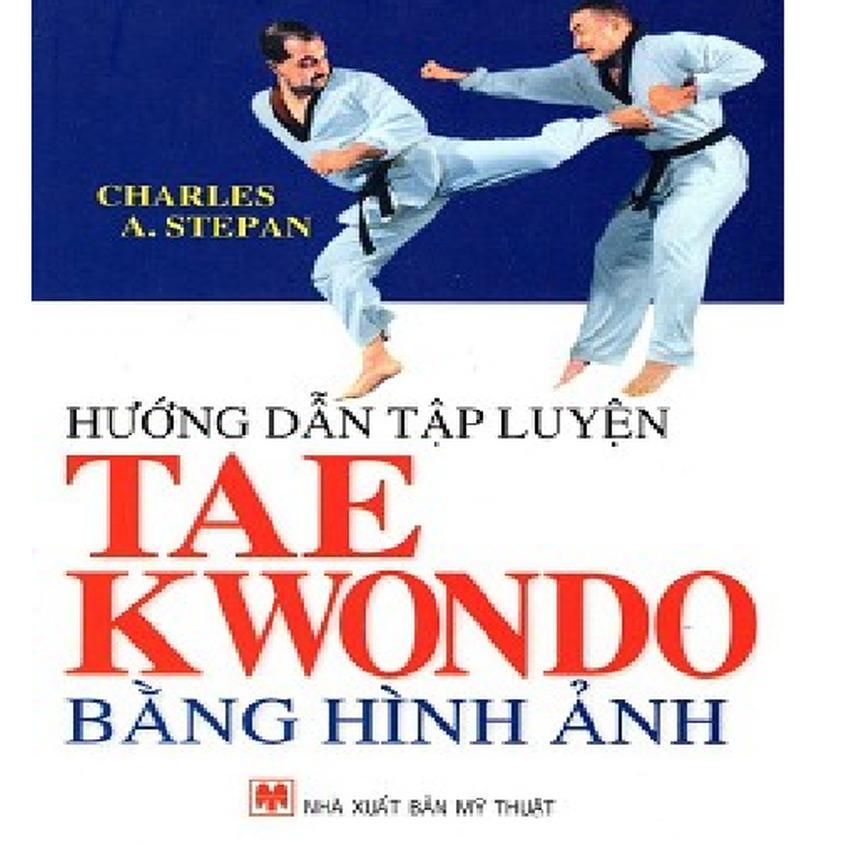 Mua Hướng dẫn tập luyện Taekwondo bằng hình ảnh