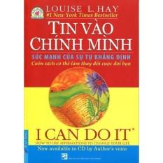 I Can Do It - Tin Vào Chính Mình (Kèm CD Song Ngữ Anh - Việt) - Tái Bản 2015 - Louise L. Hay Giảm Giá Khủng