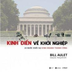 Mua Kinh Điển Về Khởi Nghiệp - Bill Aulet,Giang Lâm,Hoàng Anh
