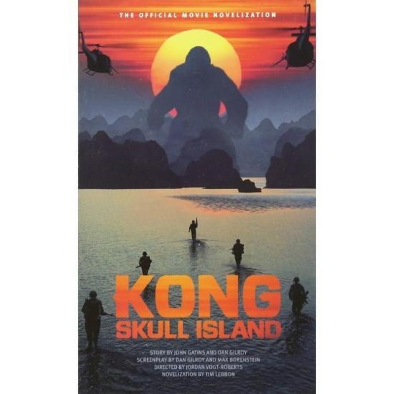 Kong: Skull Island - The Official Movie Novelization (MTI)