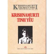 Mua Krishnamurti: Cuộc Đời & Tư Tưởng - Krishnamurti Tinh Yếu