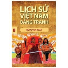 Mua Lịch sử Việt Nam bằng tranh - Tập 08: Nước Vạn Xuân