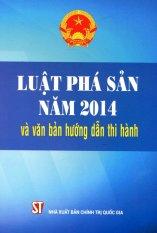 Mua Luật Phá Sản Năm 2014 Và Văn Bản Hướng Dẫn Thi Hành - Nhiều Tác Giả
