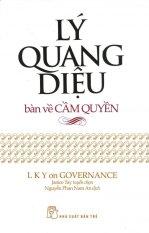 Mua Lý Quang Diệu Bàn Về Cầm Quyền - Nguyễn Phan Nam An,Janice Tay