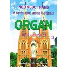 Mua Lý Thuyết Âm Nhạc & Phương Pháp Đệm Đàn Organ Trong Phụng Vụ (Tập 2)