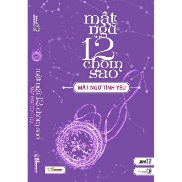 Mua Mật Ngữ 12 Chòm Sao - Tập 2: Mật Ngữ Tình Yêu - Asbooks biên soạn