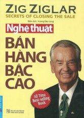 Nghệ Thuật Ban Hang Bậc Cao Tai Bản 2016 Vương Bảo Long Zig Ziglar Chiết Khấu Vietnam
