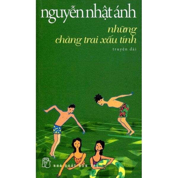 Mua Nguyễn Nhật Ánh - Những Chàng Trai Xấu Tính
