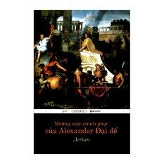 Bán Mua Trực Tuyến Những Cuộc Chinh Phạt Của Alexander Đại Đế