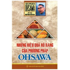 Mua Những Hiệu Quả Rõ Ràng Của Phương Pháp Ohsawa