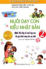 Mua Nuôi Dạy Con Kiểu Nhật Bản - Tập 2 - Nguyễn Thị Thu, Akehashi Daiji (O)