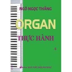 Mua Organ Thực Hành - Trọn bộ - Ngô Ngọc Thắng