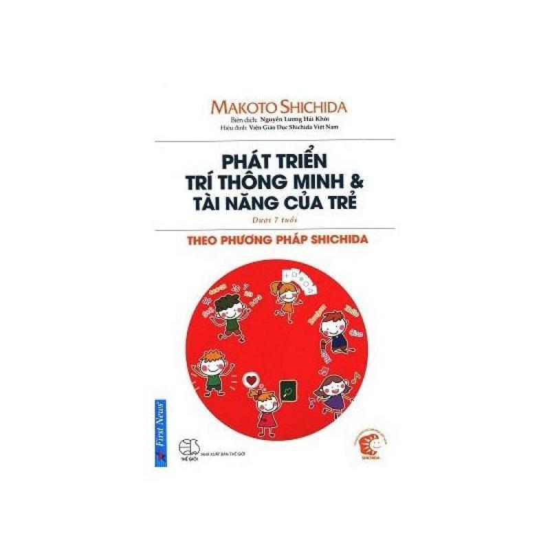 Mua Phát Triển Trí Thông Minh & Tài Năng Của Trẻ Theo Phươgng Pháp Shidachi (Dưới 7 Tuổi)