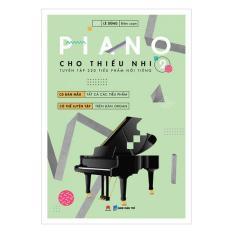 Piano Cho Thiếu Nhi - Tuyển Tập 220 Tiểu Phẩm Nổi Tiếng - Phần 2 (kèm Cd-Rom) By Nhà Sách Khai Trí.