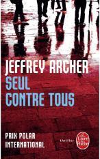 Mua Seul contre tous - Jeffrey Archer