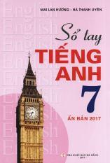Mua Sổ tay tiếng Anh lớp 7 - Mai Lan Hương (Ấn bản 2017)