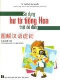 Giá Bán Sử Dụng Hư Từ Tiếng Hoa Thật Dễ Dang Trương Gia Quyền None Vietnam