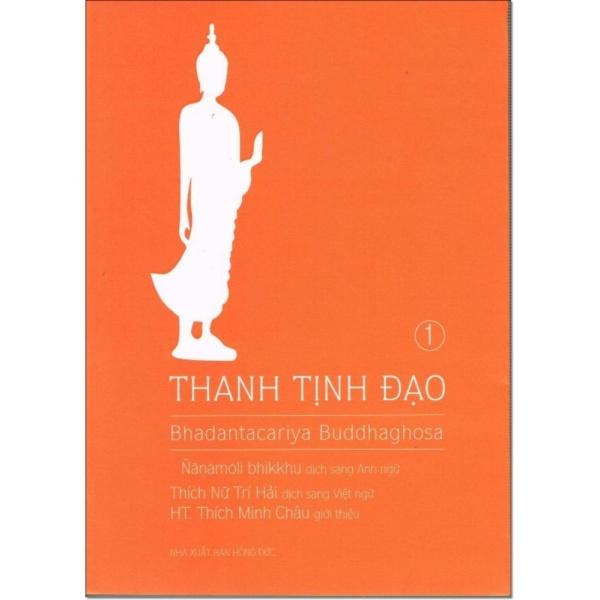 Mua Thanh Tịnh Đạo - The Path of Purification - Visuddhimagga Trọn bộ 2 quyển