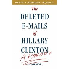 Hình ảnh The Deleted E-Mails of Hillary Clinton: A Parody