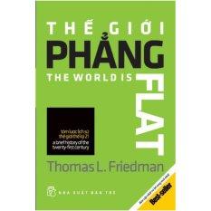 Cửa Hàng Bán Thế Giới Phẳng Bản Cập Nhật Va Bổ Sung Hai Chương Mới Nhất Thomas L Friedman Nxb Trẻ Bọc Nilon Bảo Quản Sach Chuyen Dụng