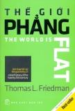 Bán Thế Giới Phẳng Tom Lược Lịch Sử Thế Giới Thế Kỷ 21 Nhiều Dịch Giả Va Thomas L Friedman Tai Bản 2014 Mới