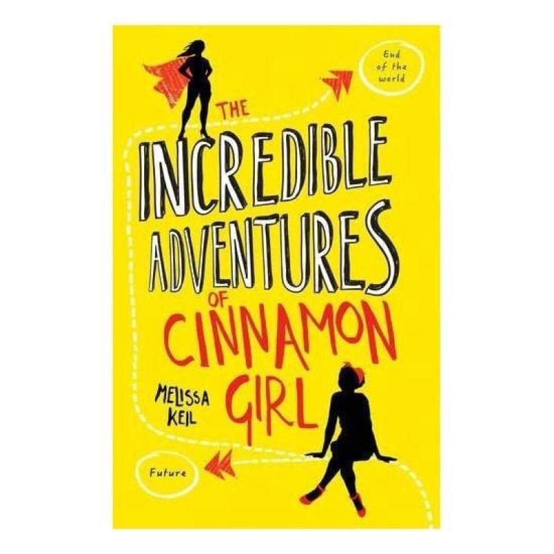 The Incredible Adventures of Cinnamon Girl