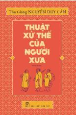 Mua Thuật xử thế của người xưa - Thu Giang Nguyễn Duy Cần