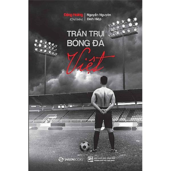 Mua Trần trụi bóng đá Việt