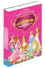 Mua Truyện cổ tích hay nhất - các nàng công chúa lương thiện, đáng yêu Bìa cứng