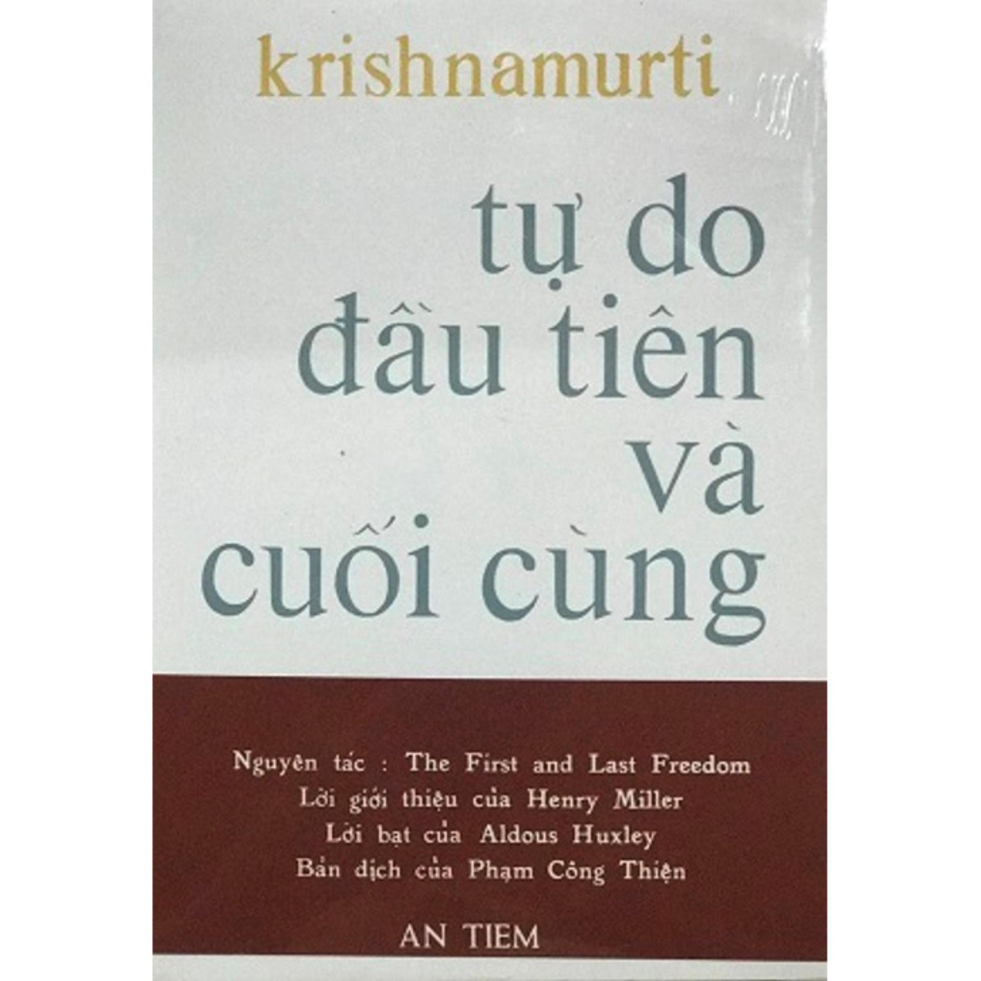Mua Tự Do Đầu Tiên Và Cuối Cùng - Phạm Công Thiện dịch