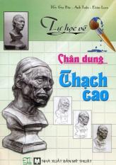 Mua Tự Học Vẽ - Chân Dung Thạch Cao - Gia Bảo - Đoàn Loan - Anh Tuấn