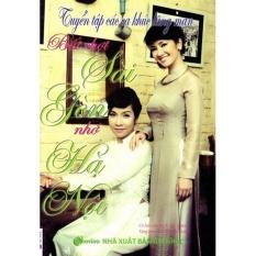 Mua Tuyển Tập Các Ca Khúc Lãng Mạn - Bất Chợt Sài Gòn Nhớ Hà Nội (Kèm CD)