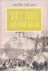 Mua Việt Nam Thời Pháp Đô Hộ - Nguyễn Thế Anh