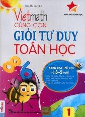 Mua Vietmath - Cùng con giỏi tư duy toán học 1 (dành cho trẻ em từ 3-5 tuổi)