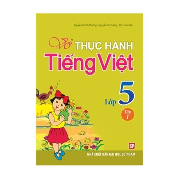 Mua Sách: Vở Bài Bập Thực Hành Tiếng Việt  Lớp 5 - Tập 1