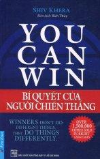You Can Win - Bí Quyết Của Người Chiến Thắng (Tái Bản 12/2015) - Shiv Khera,Bích Thủy Siêu Ưu Đãi tại Lazada