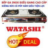 Bán Bếp Gas Đoi Cao Cấp Inox Điếu Gang Đuc Co Ham Watashi Wa 2011 Mới
