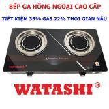 Mua Bếp Gas Hồng Ngoại Bếp Ga Cao Cấp Tiết Kiệm 35 Gas 22 Thời Gian Nấu Watashi 596 Watashi