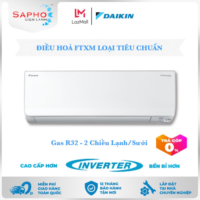 [Free Lắp HCM] Điều Hoà Daikin Inverter FTXM Gas R32 Treo Tường Hai Chiều Lạnh/Sưởi Loại Tiêu Chuẩn Máy Lạnh Daikin - Điện Máy Sapho