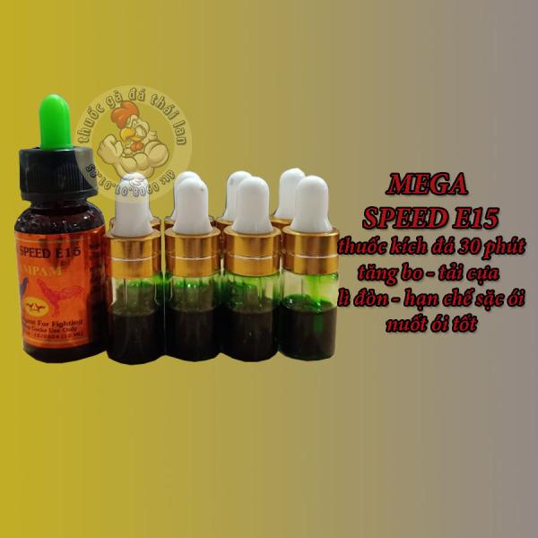 MEGA SPEED E15 - thuốc gà đá 20 phút - lọ chiếc lẻ 2cc