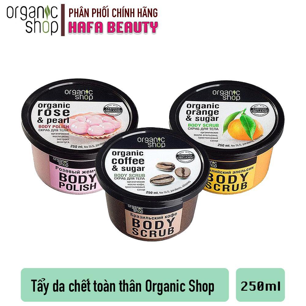 Tẩy Tế Bào Chết Toàn Thân Organic Shop Organic Body Scrub 250g cao cấp