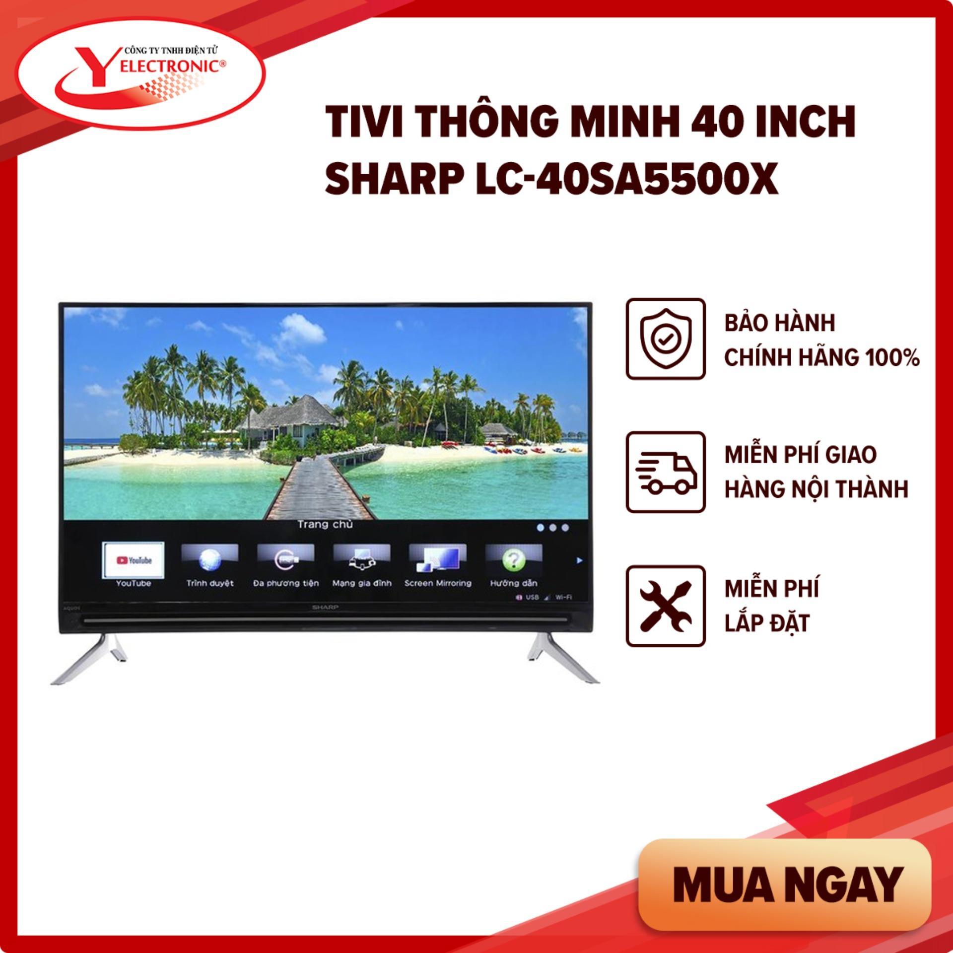 Bảng giá Tivi Thông Minh 40 Inch Sharp LC-40SA5500X