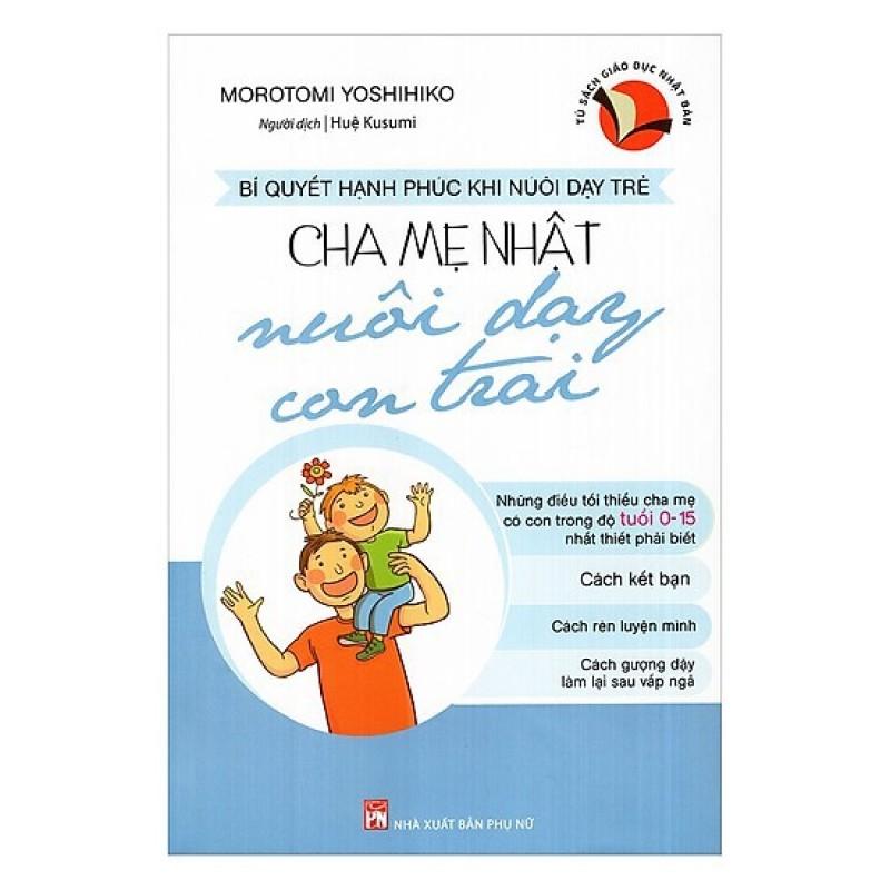Sách - Cha Mẹ Nhật Nuôi Dạy Con Trai ( Bìa Mềm )