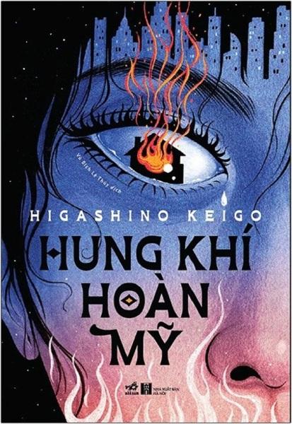 Hung Khí Hoàn Mỹ - Higashino Keigo