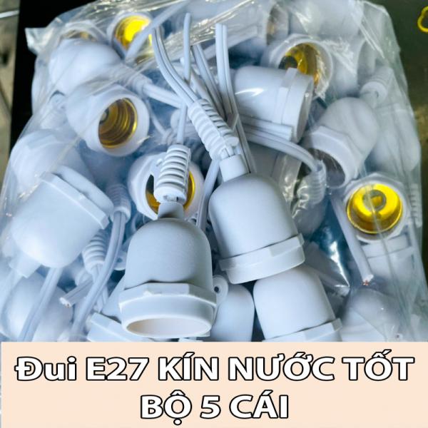 Combo 5 Đui đèn kín nước E27 hàng tốt