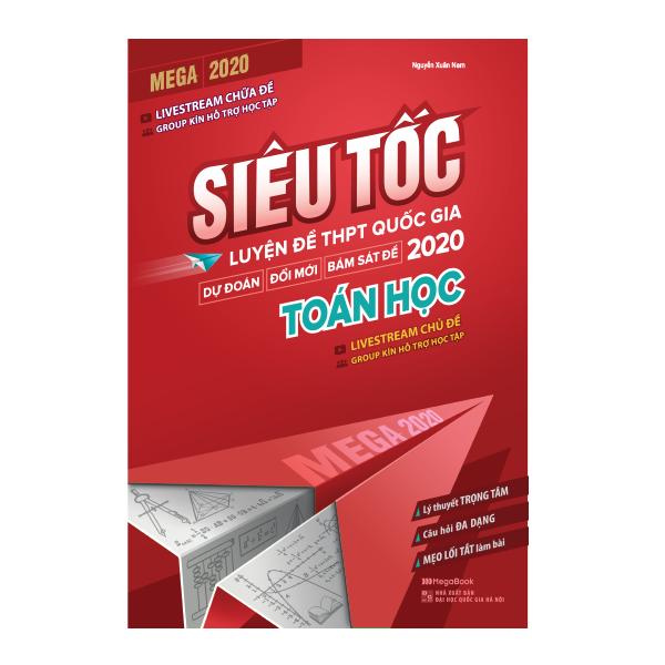 Fahasa - Mega 2020 - Siêu Tốc Luyện Đề THPT Quốc Gia 2020 Toán Học