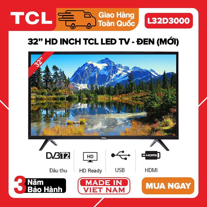 Tivi Led TCL 32 inch HD - Model 32D3000 Tích hợp DVB-T2 - Bảo Hành 2 Năm