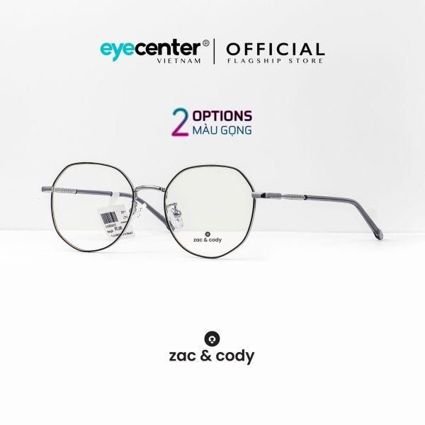 Mua Gọng kính cận nữ chính hãng ZAC & CODY C14 kim loại chống gỉ cao cấp nhập khẩu by Eye Center Vietnam